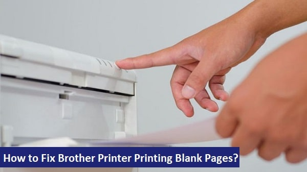 Brother Printer Printing Blank Pages